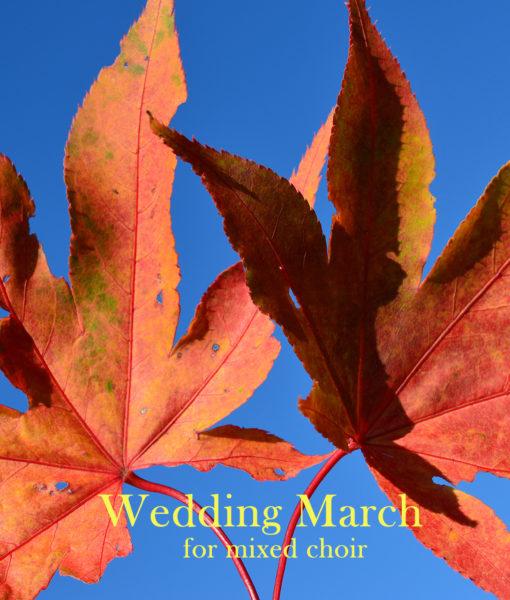 Wedding March mixed choir